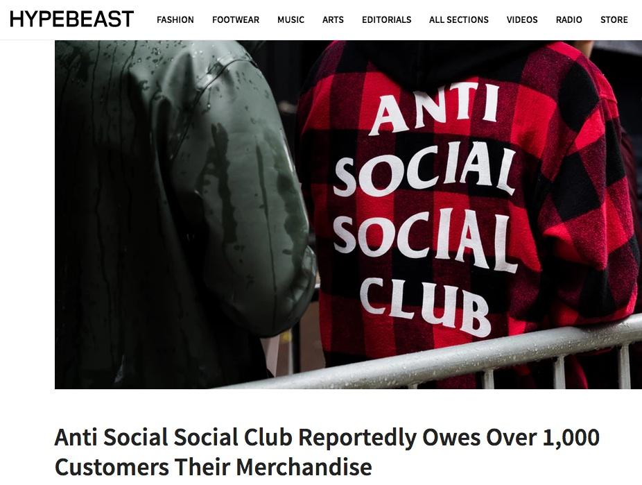 HYPEBEAST 標題寫下「Anti Social Social Club 爆出欠下超過一千多位客人商品」